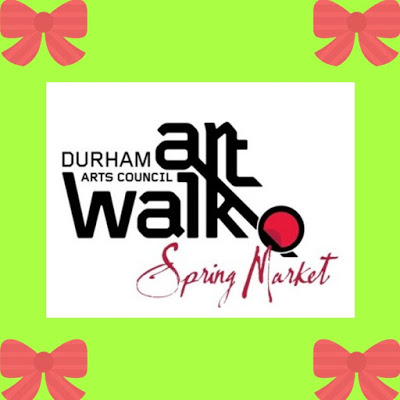 Colorful sign advertising the Durham Arts Council Art Walk Spring Market