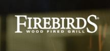 Firebirds Wood Fired Grill Sign with White lettering