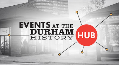 Events that the Durham History Hub