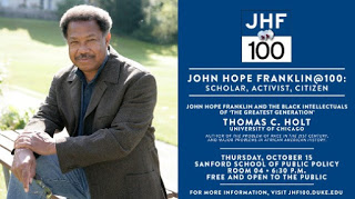 John Hope Franklin Poster advertising Thomas C Holt event