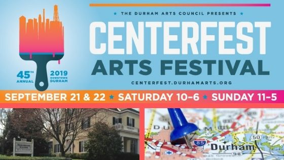 Centerfest Arts Festival September 21 & 22; Morehead Manor Bed and Breakfast; Map of Durham